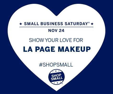 Shop Small with LA Page Makeup on Small Business Saturday!
