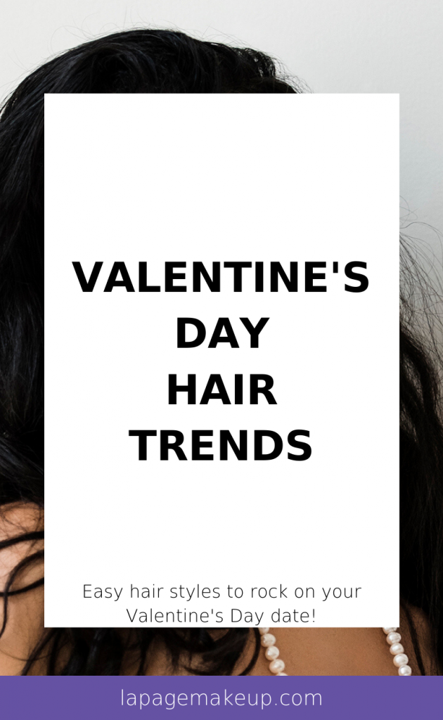 Stumped on how to style your hair this Valentine's Day? No worries, we got you covered! Check out our fave three romantic styles!