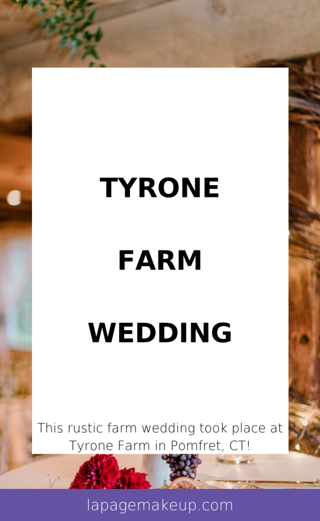 Johnna and Jay had such a beautiful wedding at Tyrone Farm in Pomfret, CT! It was a beautiful mixture of elegant and rustic.